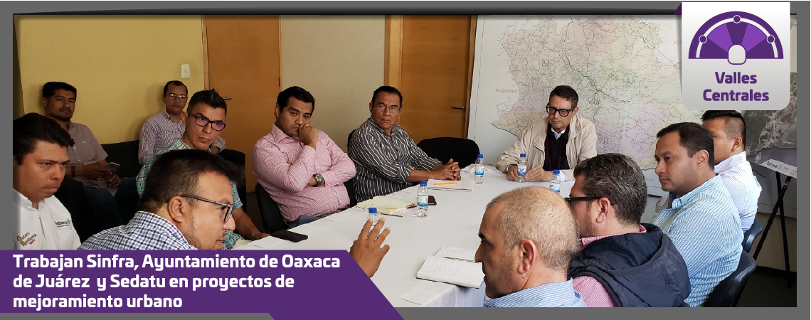 Trabajan Sinfra, Ayuntamiento de Oaxaca de Juárez  y Sedatu  en proyectos de mejoramiento urbano