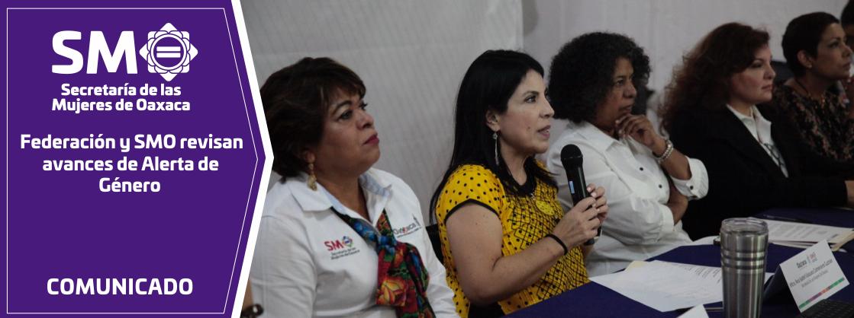 Federación y SMO revisan avances de Alerta de Género