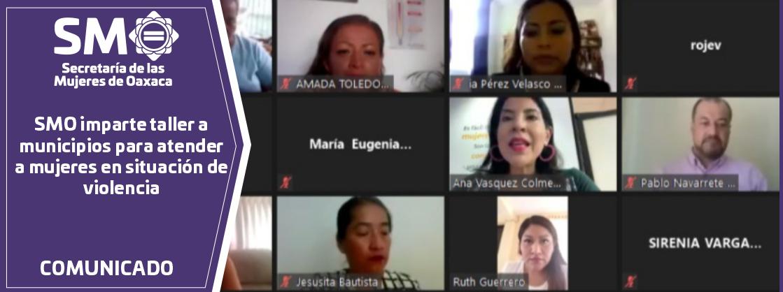 SMO imparte taller a municipios para atender a mujeres en situación de violencia