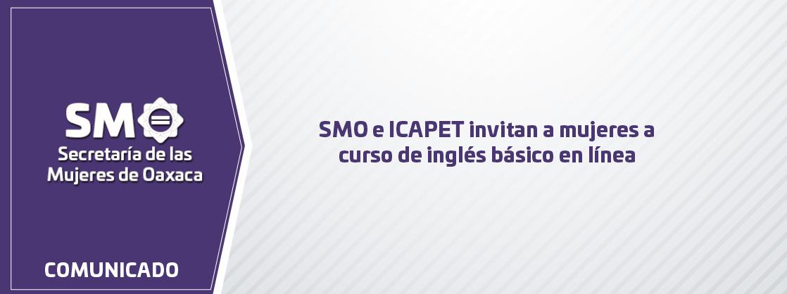 SMO e ICAPET invitan a mujeres a curso de inglés básico en línea