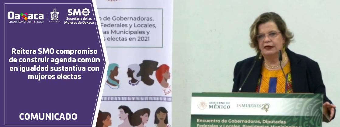 Reitera SMO compromiso de construir agenda común en igualdad sustantiva con mujeres electas